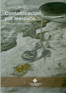 Contaminación Por Mercurio En Bogotá Y Su Conurbano