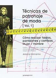Técnicas De Patronaje De Moda Vol. 1