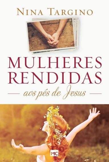 Livro Mulheres Rendidas Aos Pés De Jesus