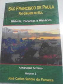 São Francisco De Paula Rio Grande Do Sul Volume 2 Ano 2015