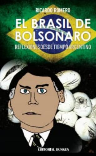 Imagen 1 de 3 de El Brasil De Bolsonaro.  Reflexiones Desde Tiempo Argentino