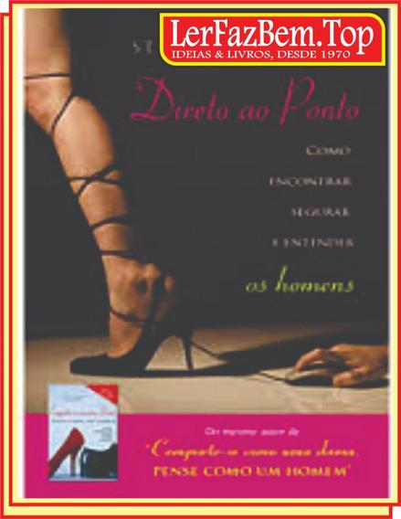Direto Ao Ponto Empoderamento Feminino Frete Grátis + Brinde