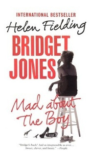 Bridget Jones - Mad About The Boy - Helen Fielding