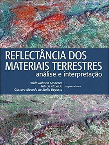 Reflectância Dos Materiais Terrestres: Análise E Interpretaç