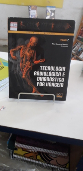 Tecnologia Radiologica E Diagnostico Por Imagem