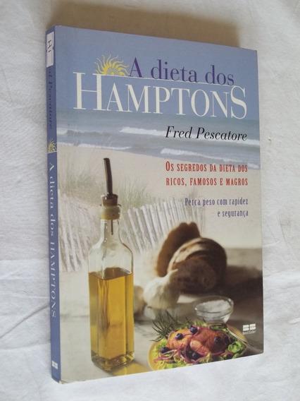 Livro - A Dieta Dos Hamptons - Fred Percatore - Segredos
