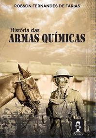 História Das Armas Químicas