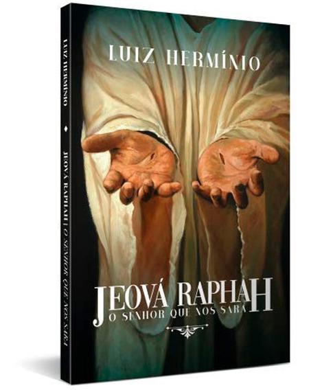 Jeová Raphah | O Senhor Que Nos Sara | Luiz Hermínio