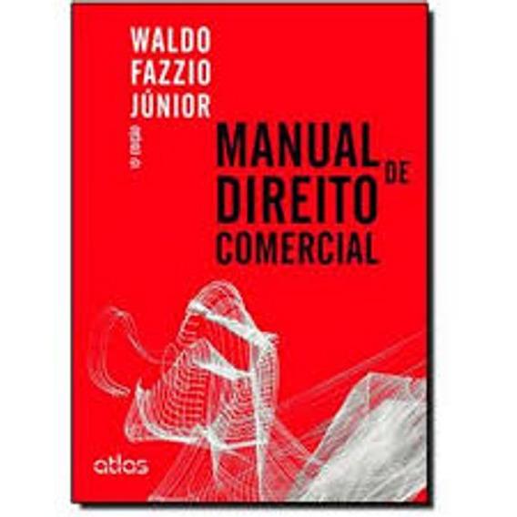Manual De Direito Comercial 13a. Ed.