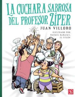 La Cuchara Sabrosa Del Profesor Ziper