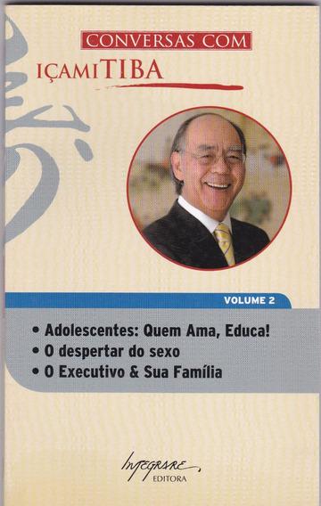 Livro: Conversas Com Içamitiba - Volume 2