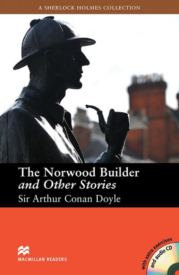 The Norwood Builder And Other Stories - Macmillan Readers -