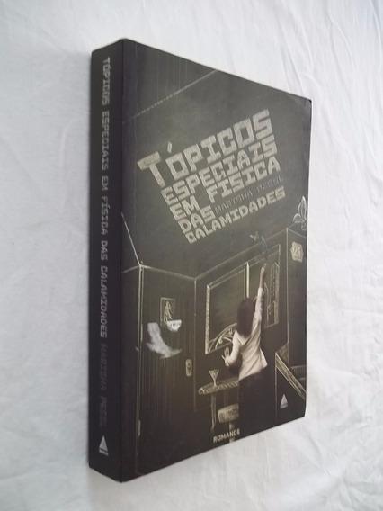 Livro - Tópicos Especiais Em Física Das Calamidades