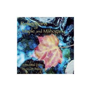 Balsai Scott Acoustic Reflections Reflections Of Maple Mahog
