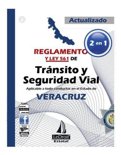 Reglamento-ley 561 De Tránsito Y Seguridad Vial - Veracruz