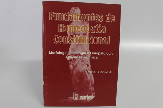 Fundamentos De Homeopatia Constitucional