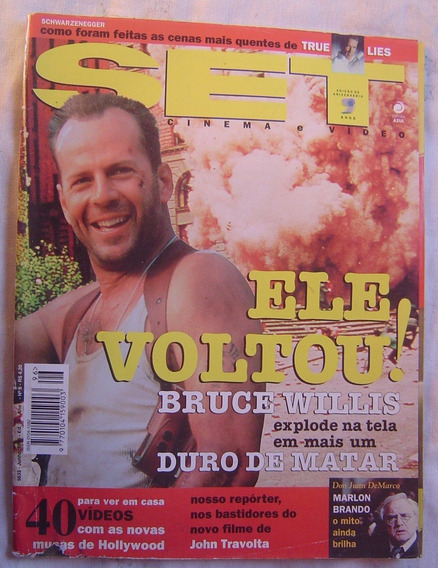 Revista Set - Ed. 96 - Ele Voltou ! - Bruce Willis.