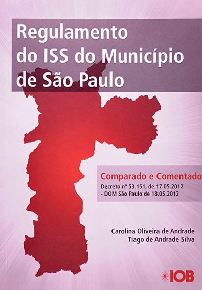 Livro Regulamento Iss Município São Paulo Iob