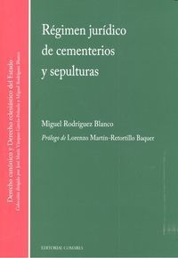 Regimen Juridico De Cementerios Y Sepulturas - Rodrâguez...