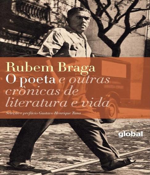 Poeta E Outras Cronicas De Literatura E Vida, O