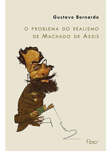 Imagem 1 de 1 de O Problema Do Realismo De Machado De Assis