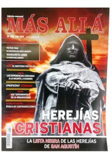Revista Mas Alla Edicion Nº 358 Herejìas Cristianas