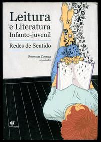 Leitura E Literatura Infantojuvenil- Rosemar Coenga - L.2269