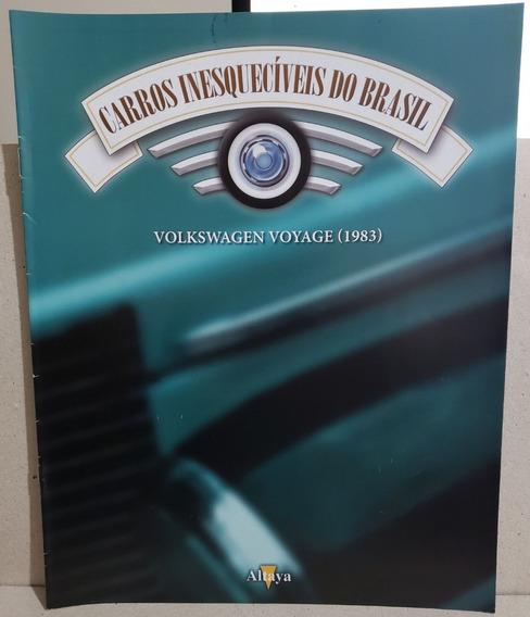 Fascículo Carros Inesquecíveis - Ed 150 Volkswagen Voyage 83