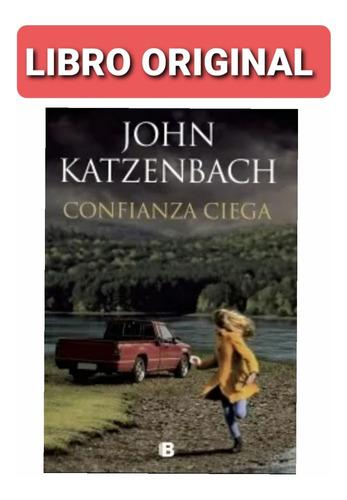 Confianza Ciega ( Libro Nuevo Y Original )