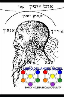 Libro : Libro Del Angel Raziel Versión De Sonia Hidalgo...