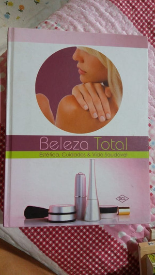 Beleza Total Estética, Cuidados E Vida Saudável Dcl