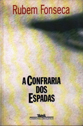 Livro A Confraria Dos Espadas De Ruben Fonseca