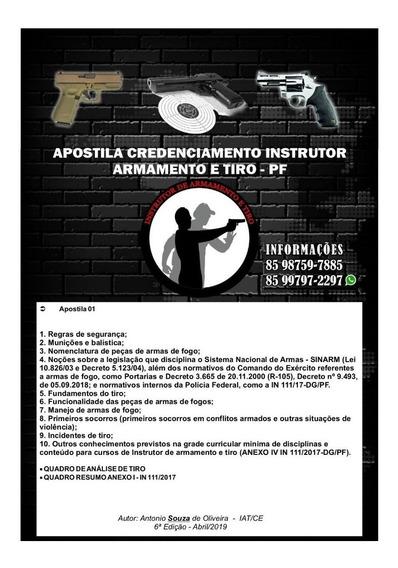 Apostila Credenciamento Instrutor Armamento E Tiro 2019 - Pf