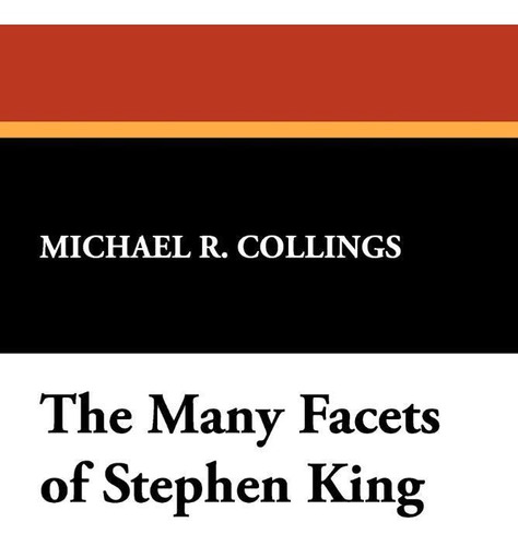The Many Facets Of Stephen King