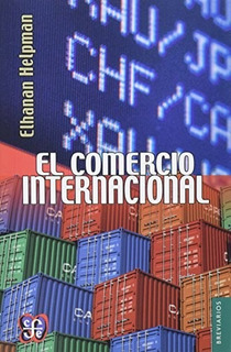 El Comercio Internacional, Elhanan Helpman, Fce