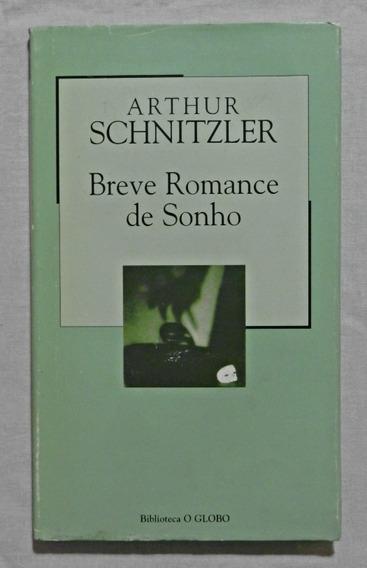 Breve Romance De Sonho (livro)   Arthur Schnitzler
