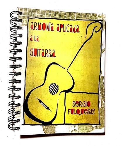 Imagen 1 de 6 de Armonía Aplicada A La Guitarra