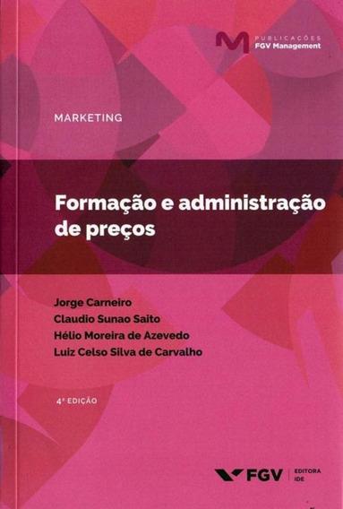 Formacao E Administracao De Precos - 4º Edicao