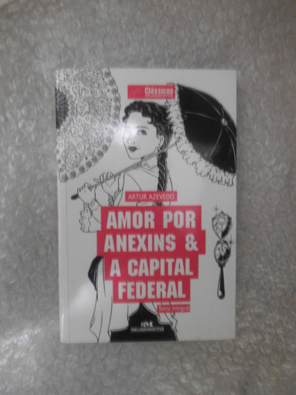 Amor Por Anexins & A Capital Federal - Artur Azevedo