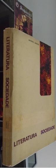 Literatura E Sociedade - Antonio Candido - 1ª Edição