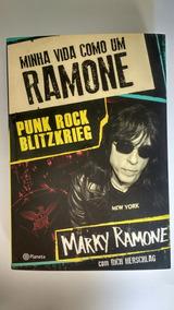Livro Minha Vida Como Um Ramone Marky Frete Grátis