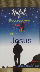 Livro Natal: Época De Ganhar Presente De Jesus Vol. 1