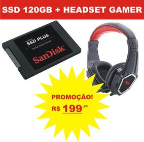 Hd Ssd Sandisk Plus 120gb + Headset Gamer Promoção