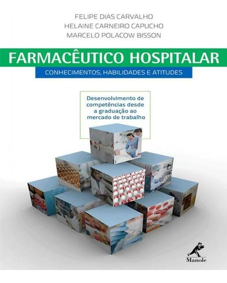Farmaceutico Hospitalar - Conhecimentos, Habilidades E Atitu