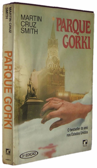 Parque Gorki Martin Cruz Smith Livro /