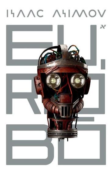 Livro Eu, Robô - Isaac Asimov