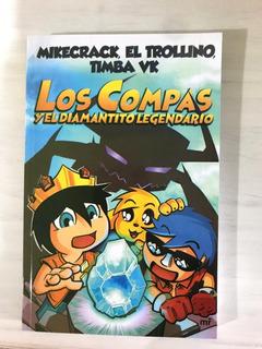 Los Compas Y El Diamantito Legendario. Yatay Libros. B