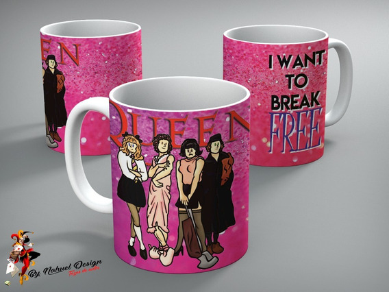 Taza De Ceramica Queen I Want To Break Free Art