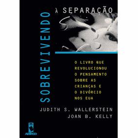 Livro - Sobrevivendo À Separação - Novo Lacrado!