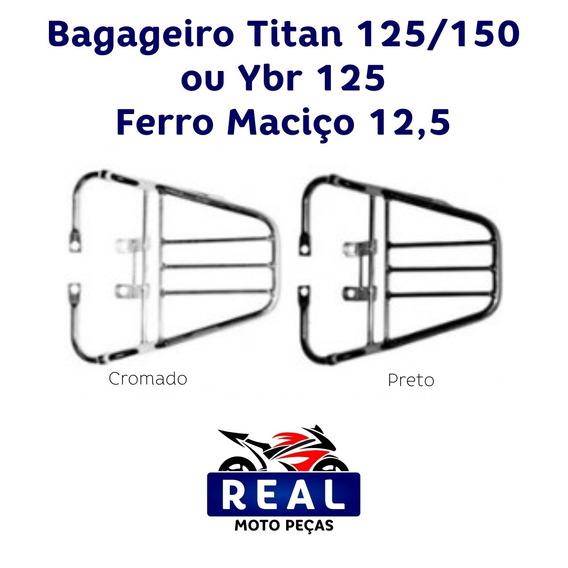 Bagageiro Titan 125/150 Ou Ybr 125 Ferro Maciço 12,5